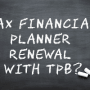 How to renew your financial planners & tax financial advisers registration for 2018