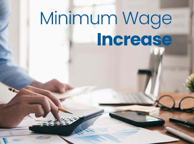 Minimum wages increase July 2021